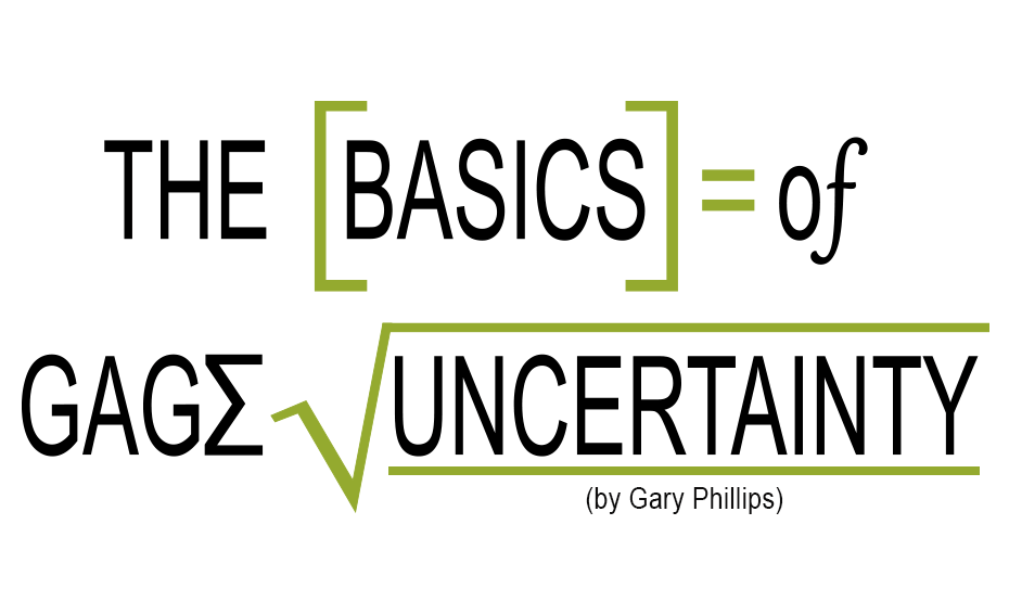 The Basics of Gage Uncertainty